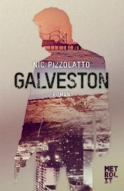 Nic Pizzolatto, Galveston, Krimi, Metrolit