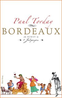 Paul Torday, Bordeaux, Berlin Verlag