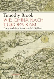 Timothy Brook, Wie China nach Europa kam, Wagenbach 2015
