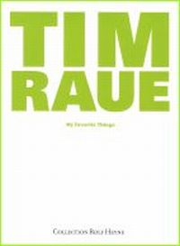 Buchtipp Tim Raue, My Favorite Things, Berlin & Hongkong, Collection Rolf Heyne