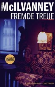 William McIlvanney, Fremde Treue, Krimi, Kunstmann