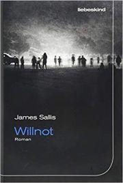 James Sallis, Willnot. 