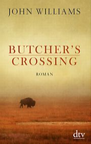 JOHN WILLIAMS Butcher's Crossing, Roman, dtv